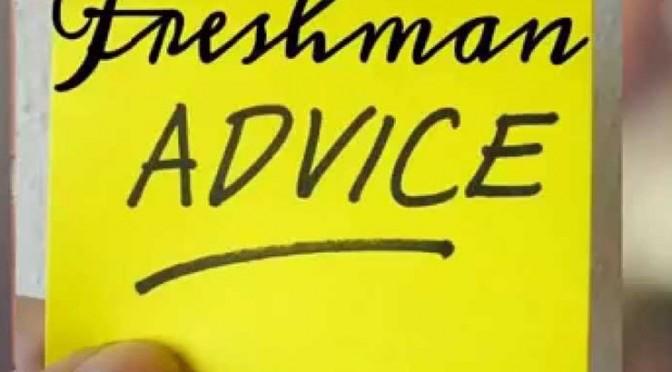 College Freshman Advice